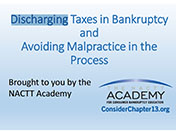 Discharging Taxes in Bankruptcy and Avoiding Malpractice in the Process